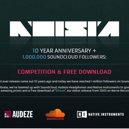 Noisia - Silicon (2003) [Noisia 10 Years + 1.000.000 Soundcloud Followers] [Comp & Free Download]