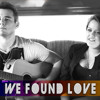 We Found Love - Rihanna (THALIBRE Cover)