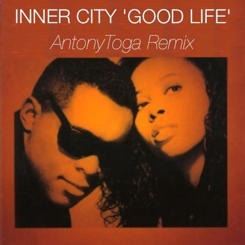 Inner City 'Good Life' (Antony Toga Remix)