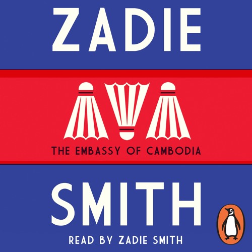 Zadie Smith: Embassy of Cambodia (Audiobook extract) read by Zadie Smith