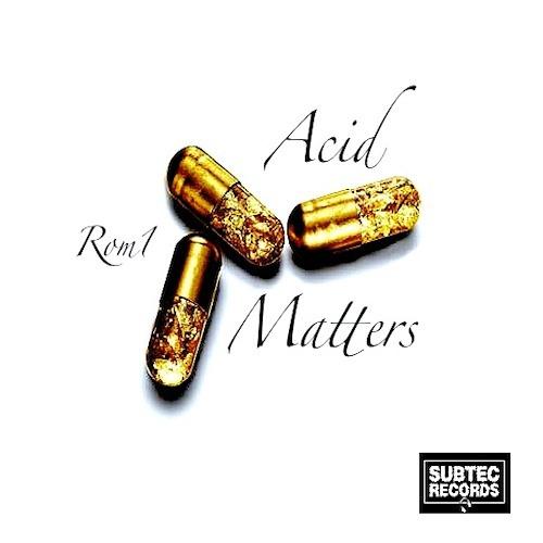 Rom1 - Acid Matters (VonHuber 'Over Acid' Remix) [Subtec Records]