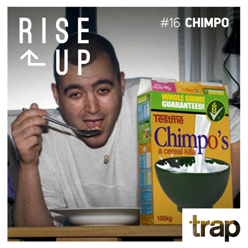 Trap Magazine Presents... Rise Up #016 - CHIMPO