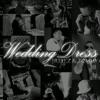 Wedding Dress (Eng Vers.) - J . Reyez & Tommy C