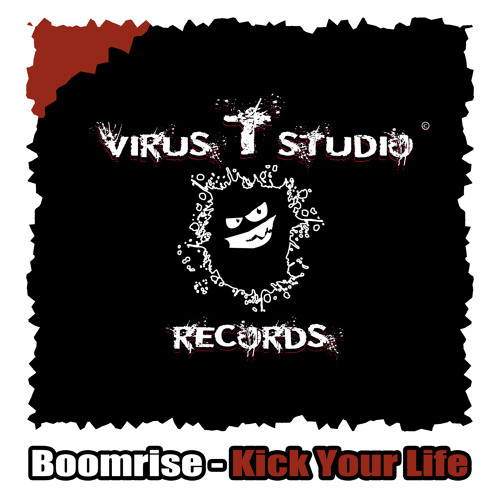 Boomrise - Kick Your Life (Preview) [OUT NOW]