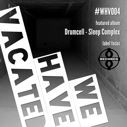 #whv004 | 01-09-2013 | Plus 8 Records | Drumcell - Sleep Complex