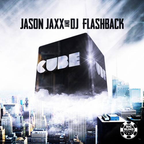 Jason Jaxx & Dj Flashback - CUBE --- OUT NOW --- [PLANET PUNK MUSIC]