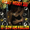 STONELOVE THE RETURN OF WEDDY WEDDY..SLOW JAM SELECTION 2005