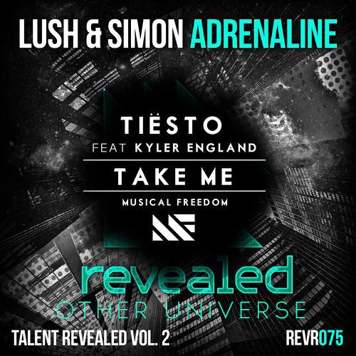 Lush & Simon - Adrenaline w/Teisto Take Me (Other Universe Mash Up)