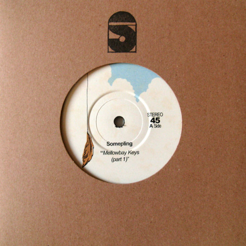 "Somepling - Mellowbay Keys (part 1) // (7"" vinyl + digital)"