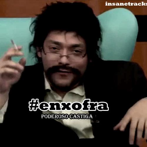Poderoso Castiga - Rap Da Enxofra (InsaneTracks Remix)