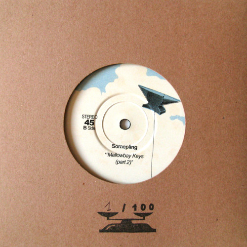 "Somepling - Mellowbay Keys (part 2) // (7"" vinyl + digital)"