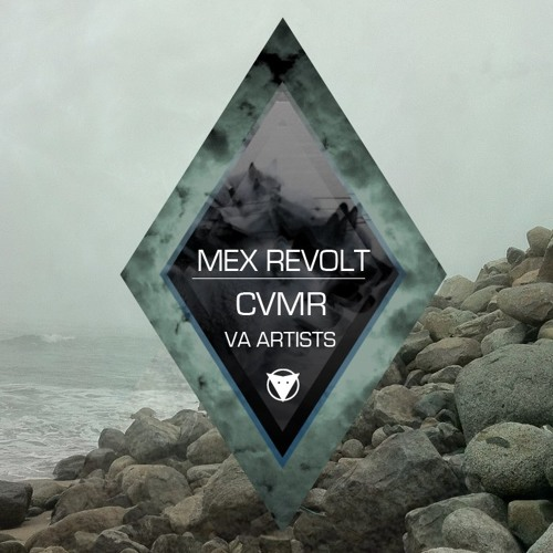 MEX REVOLT | CVMR Various Artists