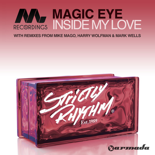 Magic Eye - Inside My Love (Mike Mago Remix) [OUT NOW!]