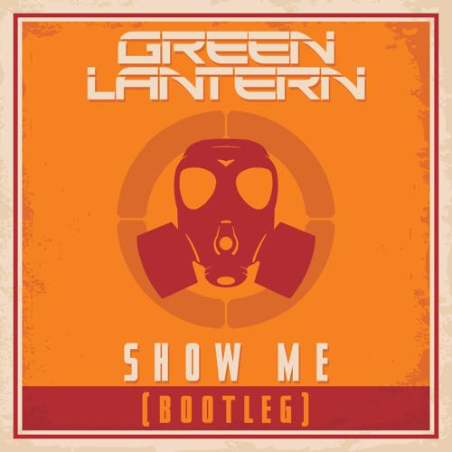 Show Me (Bootleg)