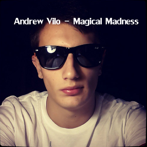 Andrew Vilo - Magical Madness