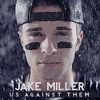 Jake Miller - Me And You