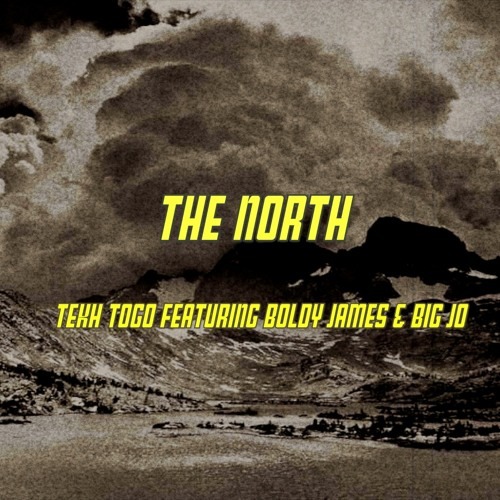 The North featuring Boldy James & Big Jo