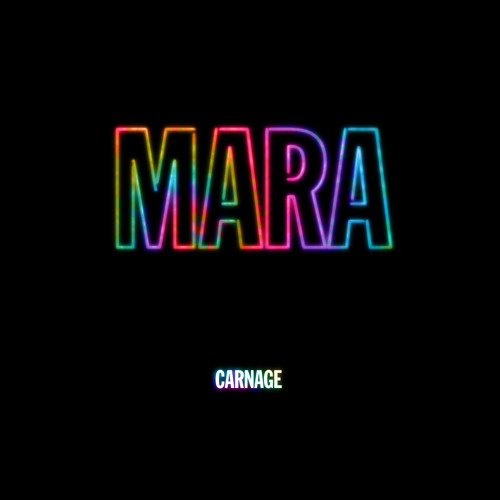 Carnage - Mara (Original Mix)[FREE DOWNLOAD]
