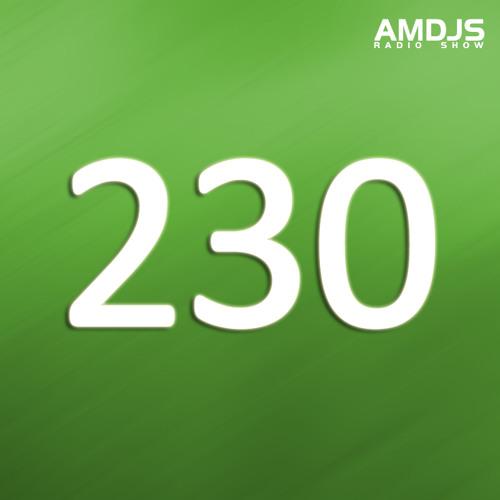 AMDJS Radio Show VOL230 (Feodor AllRight)