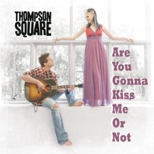 Thompson Square- Are You Gonna Kiss Me Or Not (Jazzy Joe ReDrum)