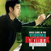 Yiruma - The River Flows In You (Remix)