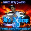 Its A Trap Volume.3 Mixed By DJ QuaTRO