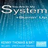 Kenny Thomas & BKT - You're In My System - Spiritchaser Remix - SoulFi