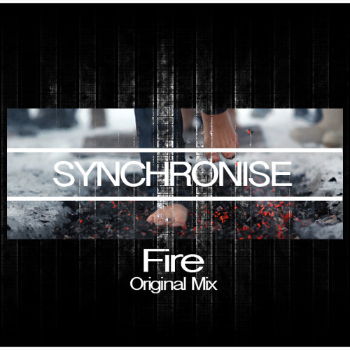 Synchronise - Fire (Original Mix)