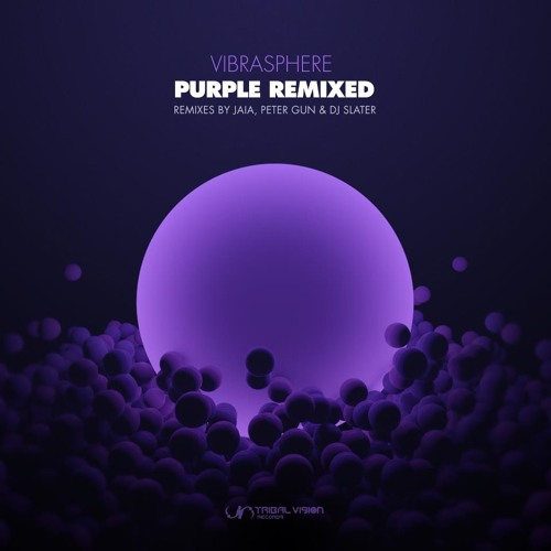 VIBRASPHERE - Purple (JAIA remix) | preview
