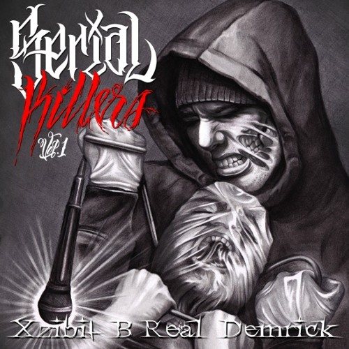 """Serial Killers (Xzibit, B-Real & Demrick) """"Wanted"""" YoungWyze Remix"""
