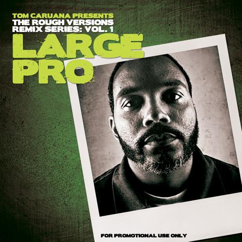 Large Professor - Out The Box ft. Pete Rock & Masta Ace (Tom Caruana Remix) Ω