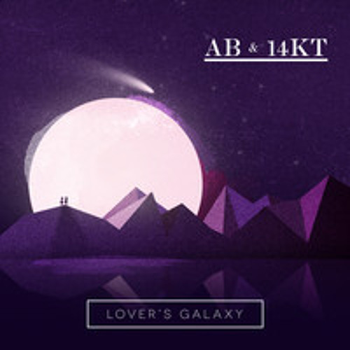 "Ab & 14KT ""Lover's Galaxy"" Prod by 14KT"