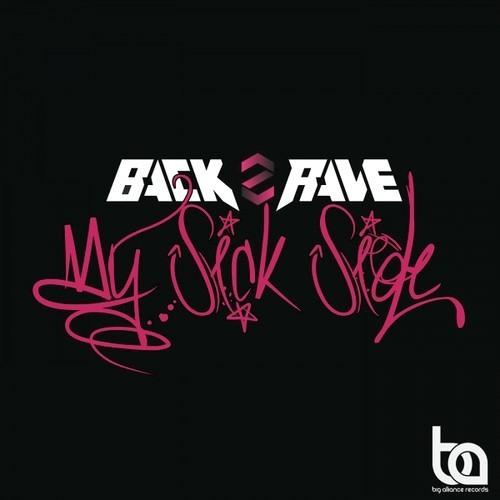 My Sick Side by Back2Rave