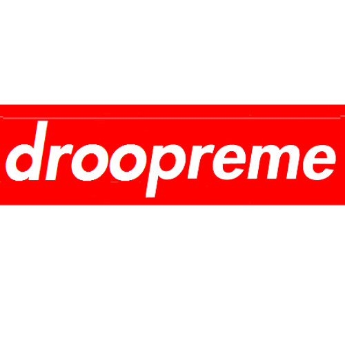 The Droopreme Mix