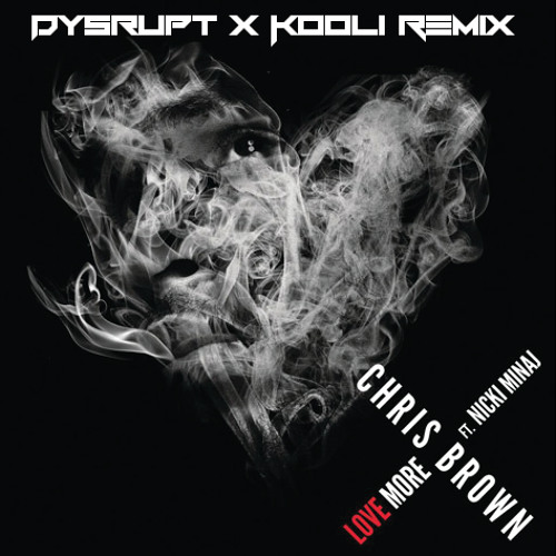 Love More (Dysrupt X Kooli Remix)