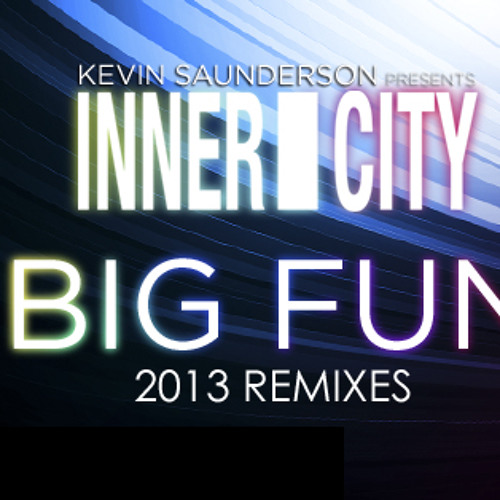 Kevin Saunderson Ft. Inner City - Big Fun (Dantiez Saunderson & Stereo Phunk REMIX)
