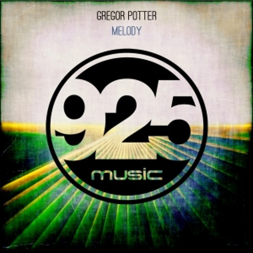 Melody (Extended Mix) by Gregor Potter