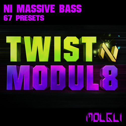 Twist N Modul8 - NI MASSIVE Bass Soundset - £14.99 - OUT NOW!