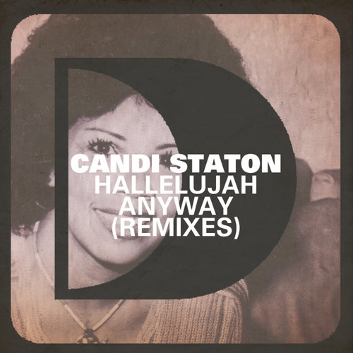 Candi Staton - Hallelujah Anyway (Husky's Bobbin Head Edit)