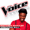 Matthew Schuler - Wrecking Ball (The Voice - Studio Version)