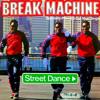 BREAK MACHINE - Street Dance (Da Edits Junkies Remix)