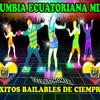 CUMBIAS ECUATORIANAS DEL RECUERDO MIX