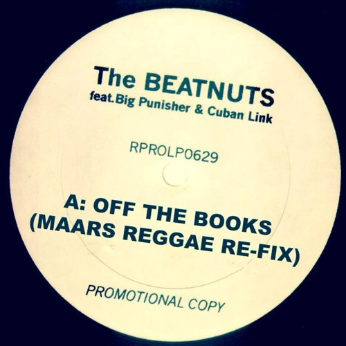The Beatnuts ft Big Pun & Cuban Link- Off The Books (Maars Reggae Re-Fix)