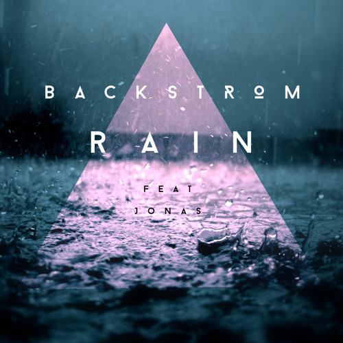 Backstrom - Rain [Feat. Jonas] (Radio Edition)
