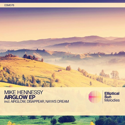 Mike Hennessy - Airglow (Original Mix)