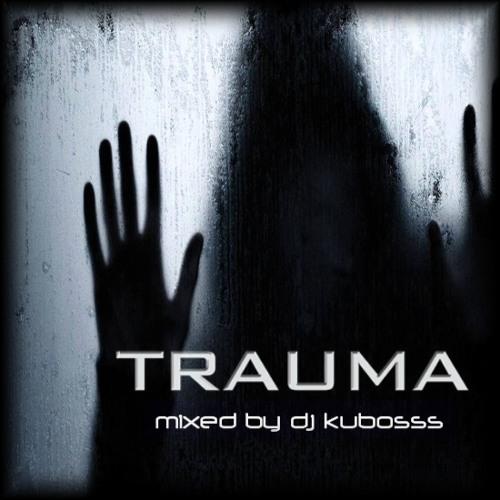 Kubosss Trauma