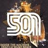 501 - Inside the Machine (Dead C∆T Bounce Remix)