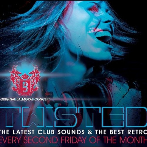 Dj PCP Live @ Balmoral-Twisted (08-11-13)