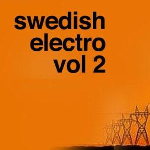 swedish electro vol 2 - snippets (part 2)