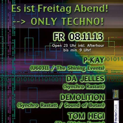 Demolition @ Es ist Freitag Abend! Club Inside/Emmendingen 08.11.13